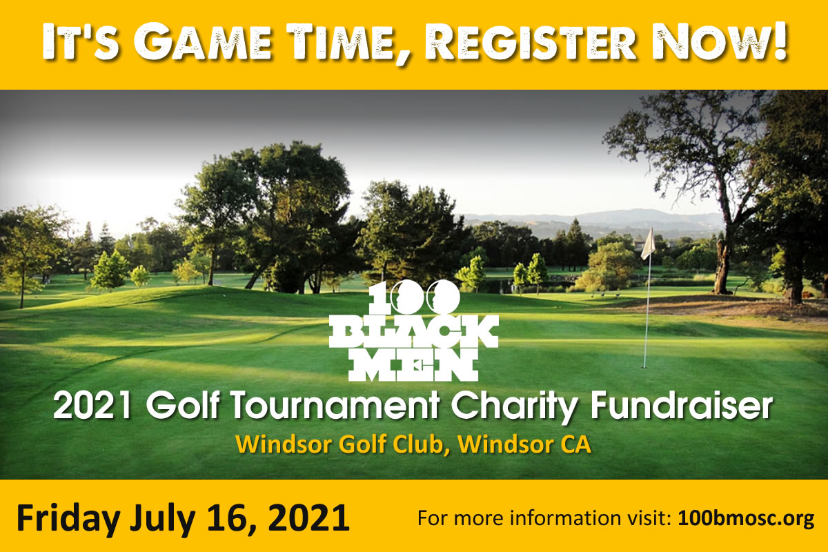 2021 Golf Tournament Charity  Fundraiser | 100 Black Men of Sonoma County, Inc.